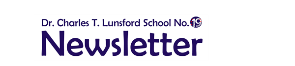 Dr. Charles T. Lunsford School No. 19 Newsletter