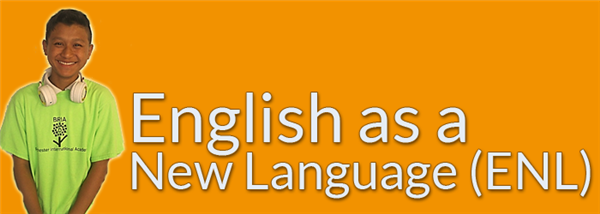 English as a New Language (ENL)