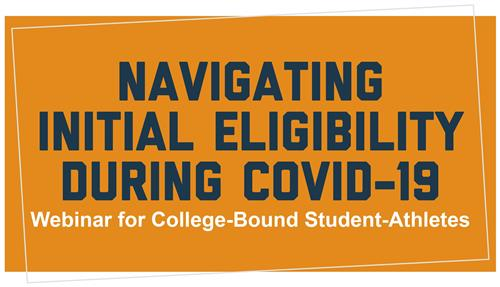 Navigating Initial Eligibility During Covid 19