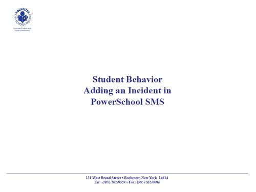 Student Behavior: Adding an Incident in PowerSchool SMS